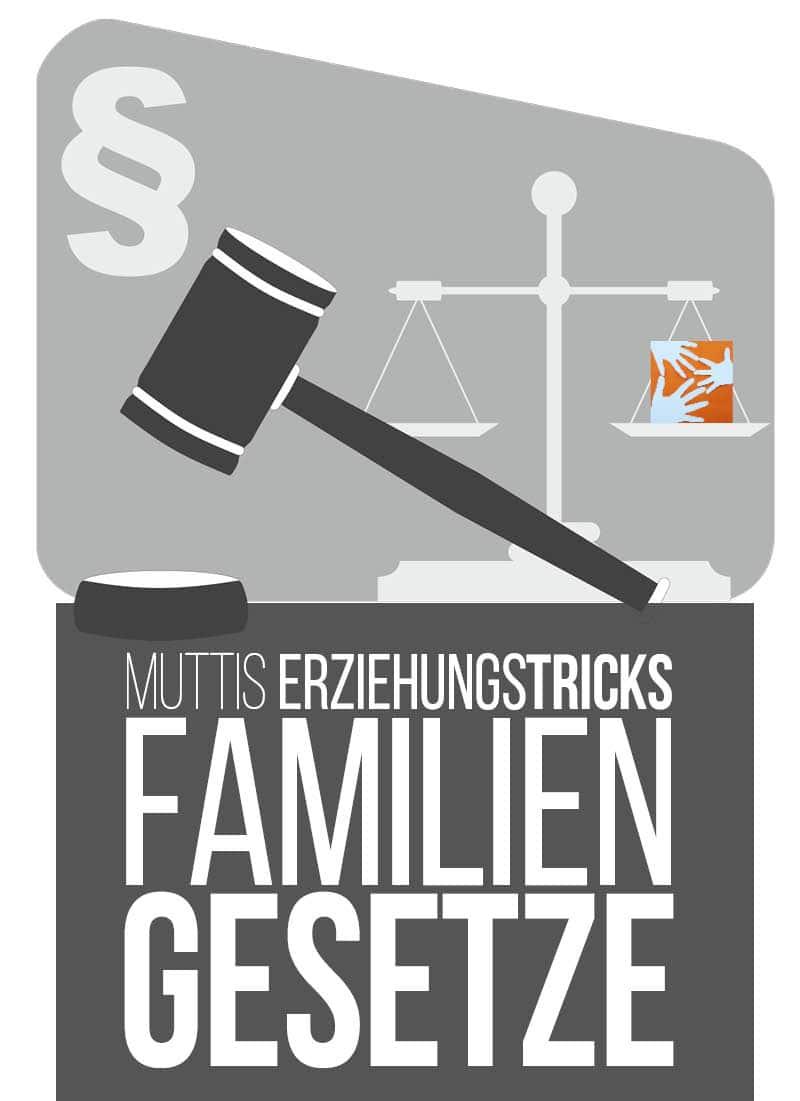 Muttis Erziehungstricks: Familiengesetze