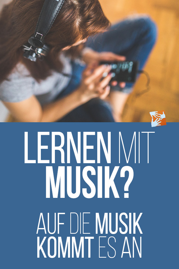 Lernen mit Musik: Auf die Art der Musik kommt es an!