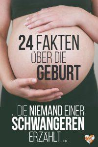 24 Fakten über die Geburt, die niemand einer Schwangeren erzählt