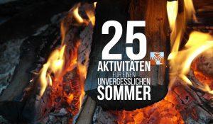 25 Aktivitäten für einen unvergesslichen Sommer mit Kindern