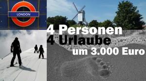 Sparen im Familienurlaub: 4 Personen, 4 Urlaube um nur 3.000 Euro