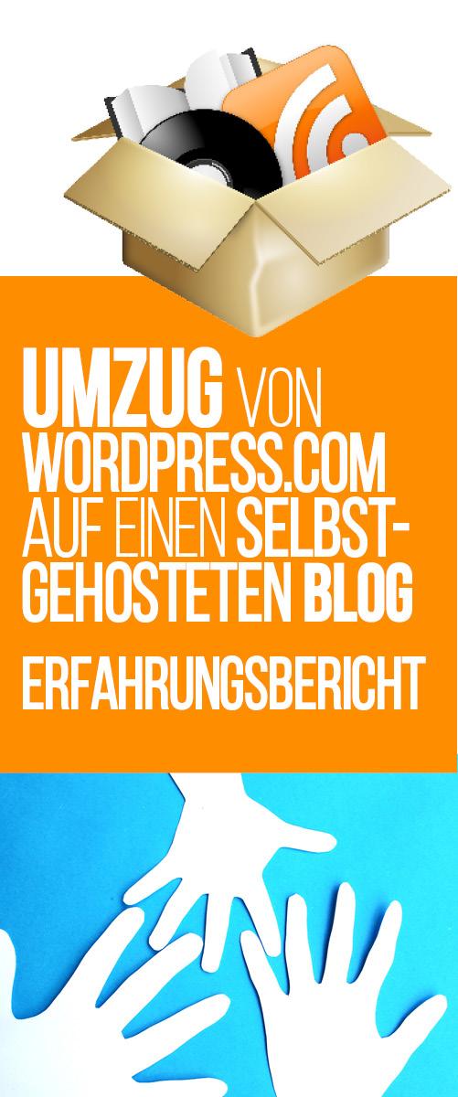 Umzug von WordPress.com auf WordPress.org - ein Erfahrungsbericht