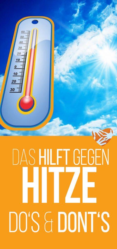 Tipps gegen Hitze: Do's und Dont's