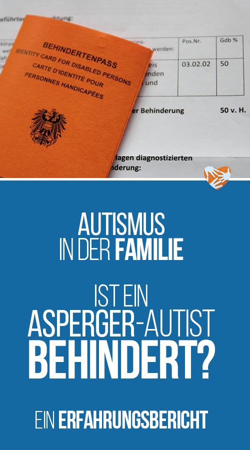 Erfahrungsbericht einer Familie mit Asperger-Kind:Asperger Grad der Behinderung (GdB), Behindertenpass