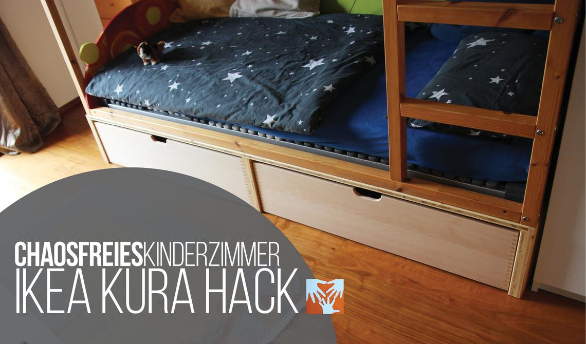 Chaosfreies Kinderzimmer IKEA Kura Hack