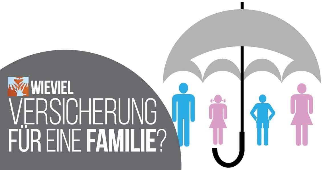 Familien- und Kindervorsorge: Wie viel Versicherung braucht eine Familie?