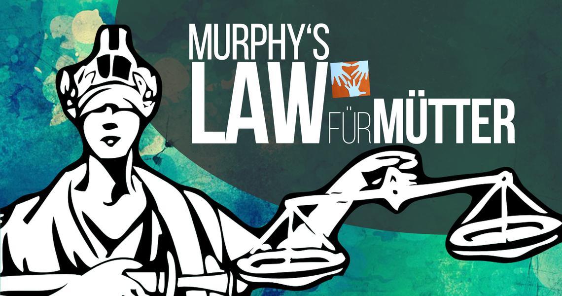 Murphy's Law für Mütter