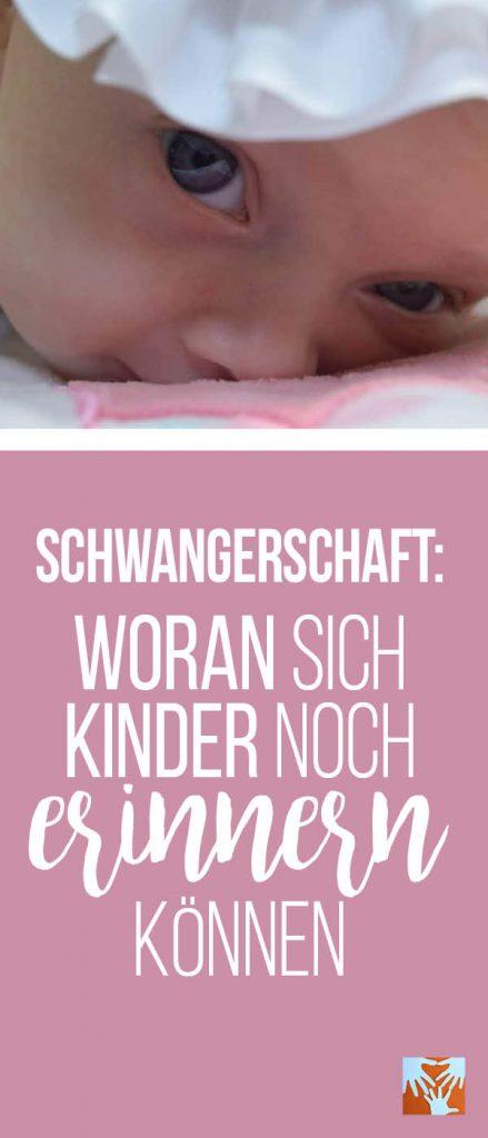 Bauchzeit: Woran sich Kinder noch erinnern können, Schwangerschaft