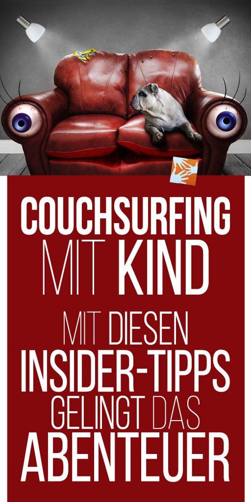 Reisen mit Kind, Couchsurfing mit Kind, Insidertipps, Couchsurfing mit Familie