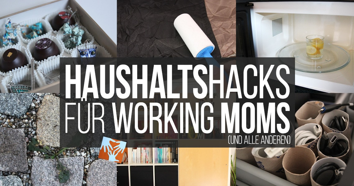 Haushalts-Hacks für Working Moms