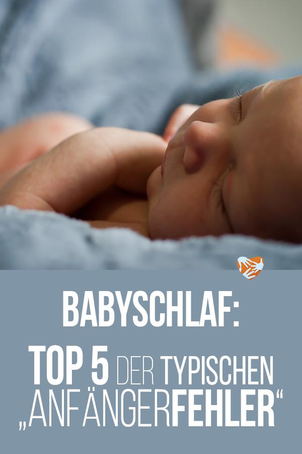 Babyschlaf: Top 5 der typischen Anfängerfehler