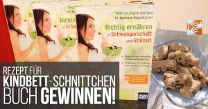 Rezept: Kindbett-Schnittchen | Buch gewinnen: Ernährung in Schwangerschaft und Stillzeit