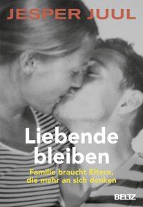 Buchcover Jesper Juul: Liebende bleiben