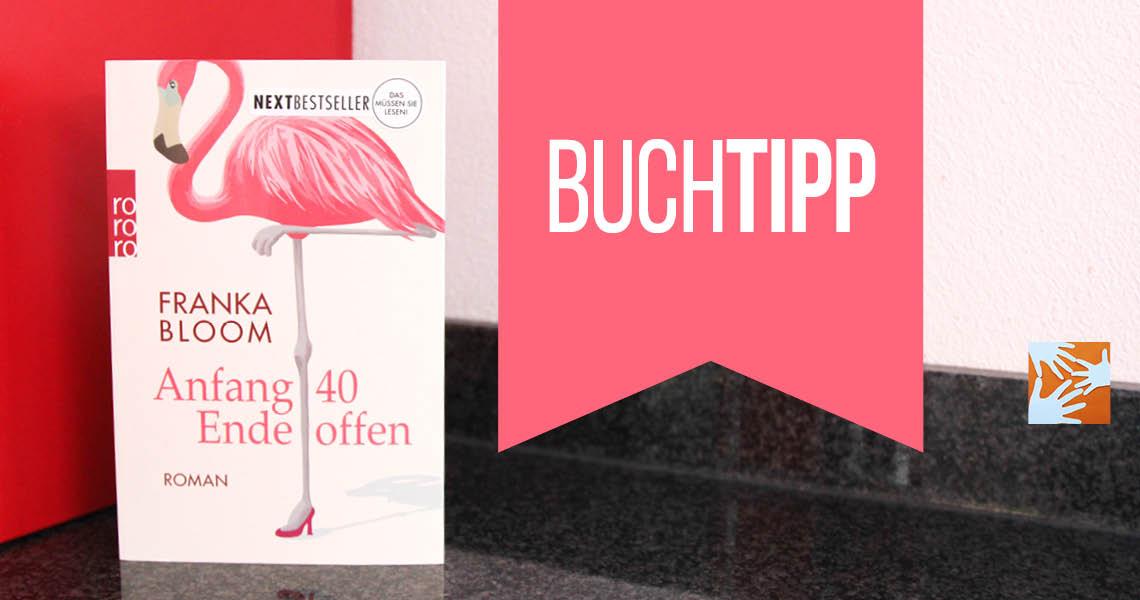 Buchempfehlung: Anfang 40 – Ende offen