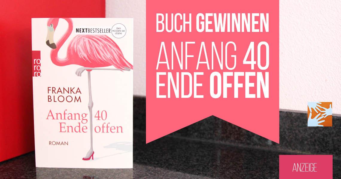 "Buchtipp: Coming of Age Roman ""Anfang 40 - Ende offen"" von Franka Bloom, rororo Verlag"