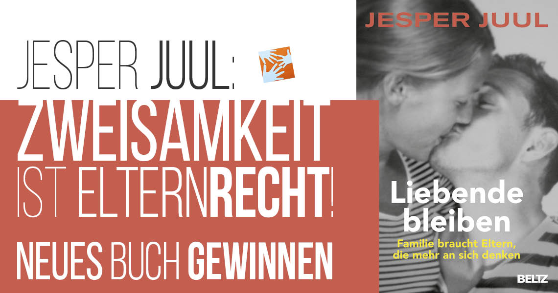 Zweisamkeit ist Elternrecht! Neues Buch von Jesper Juul gewinnen