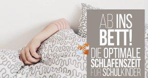 Schlafenszeit: Wann sollen Schulkinder ins Bett?