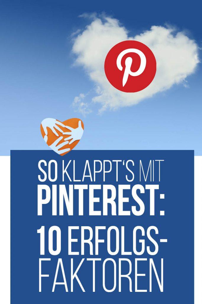 So klappt's mit Pinterest: 10 Erfolgsfaktoren