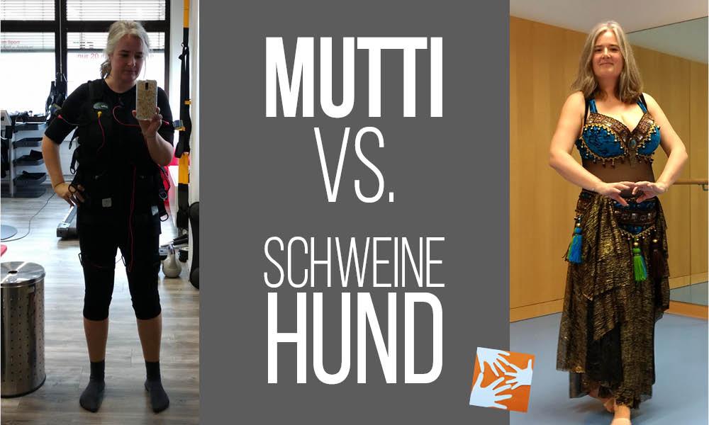Mutti vs. innerer Schweinehund: Bauchtanz und EMS