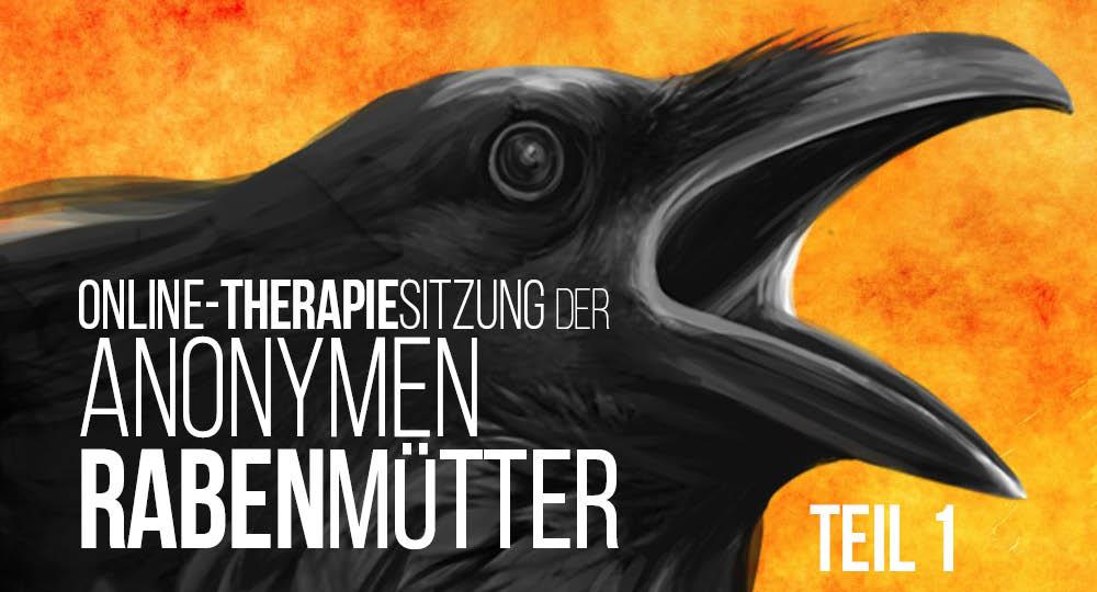 Online-Therapiesitzung: Wir sind Rabenmütter! [Teil 1]