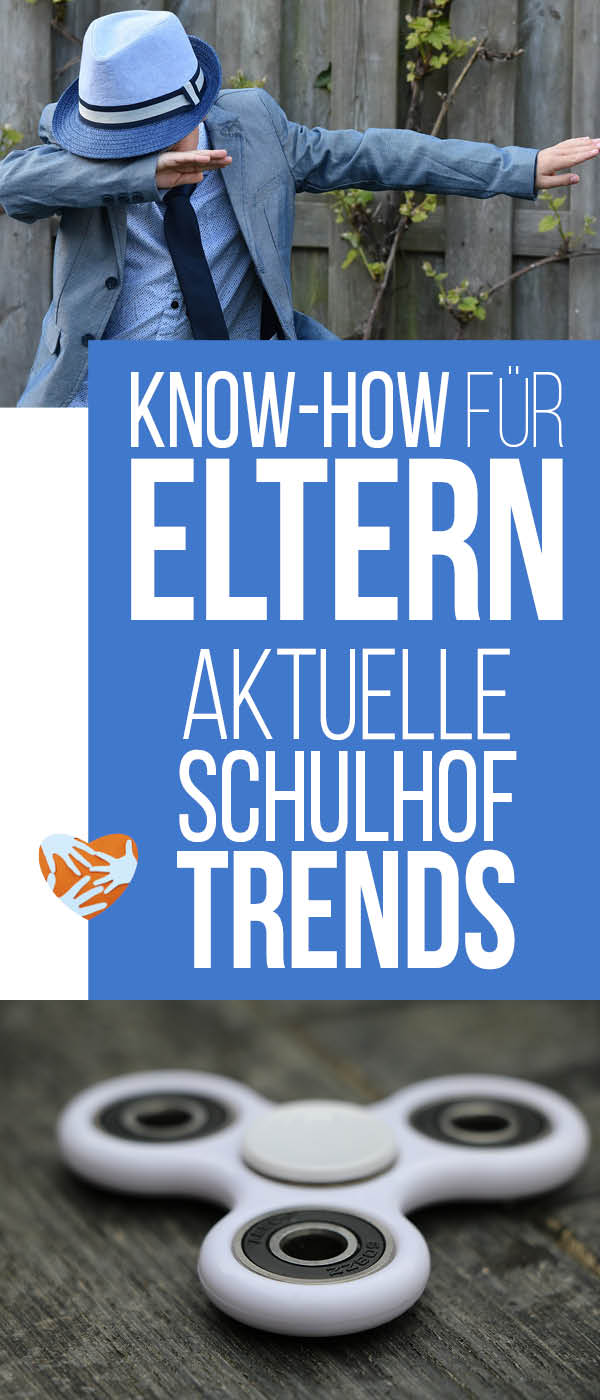 Ultimatives Eltern Know-how: Aktuelle Schulhof-Trends | Dab, Dabben, Fidget Spinner, Bottle Flip, Youtube