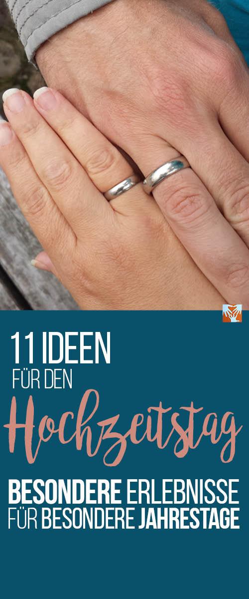 11 Ideen für den Hochzeitstag: Besondere Erlebnisse für besondere Jahrestage, Auszeit ohne Kind, Beziehung pflegen
