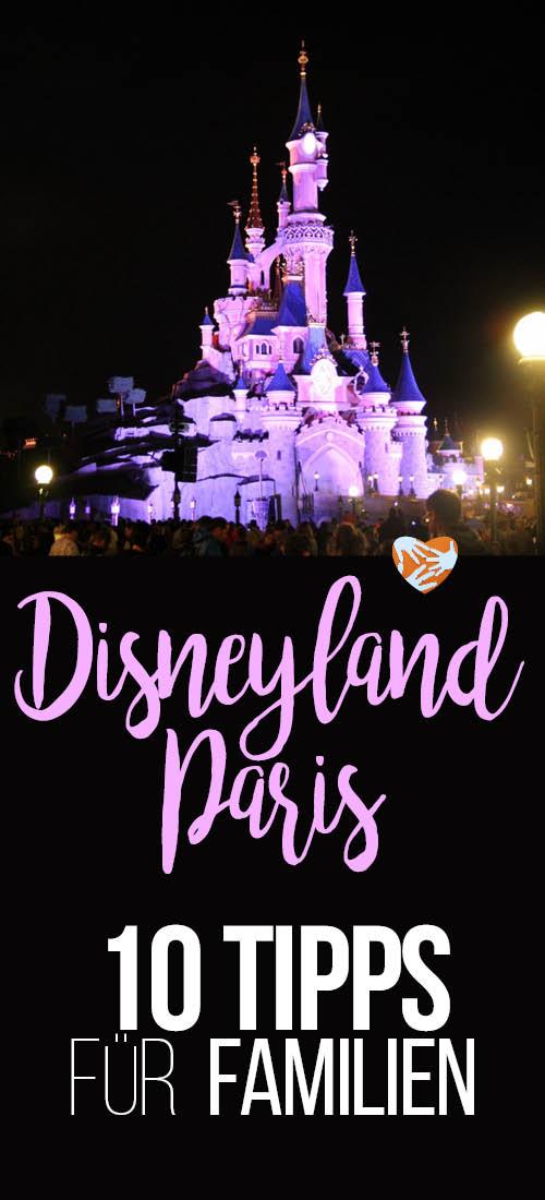 Disneyland Paris: 10 Tipps für Familien, Spartipps, was mitnehmen, was daheim lassen