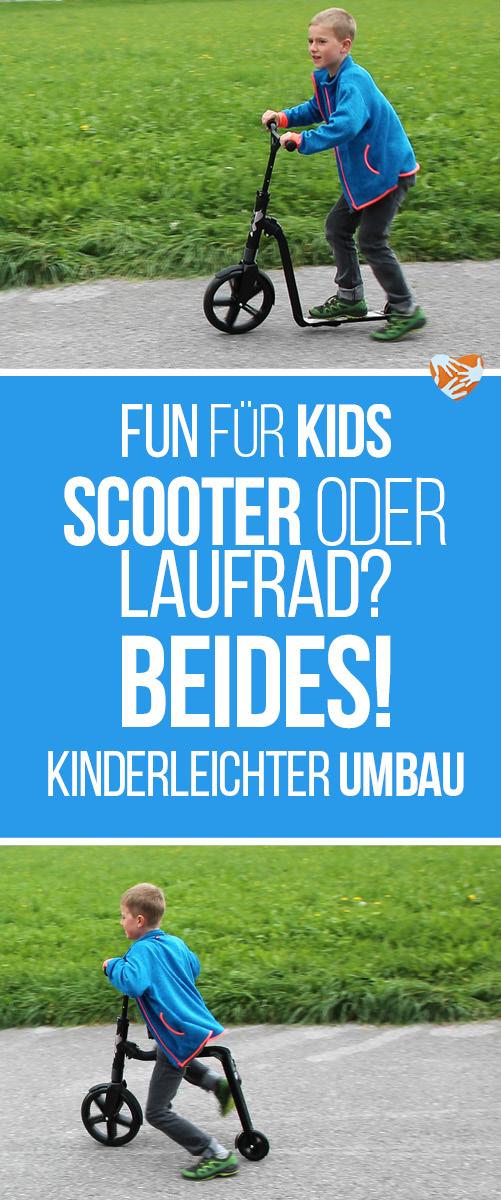 Fun und Bewegung für Kinder: Dieses ScooterBike ist sowohl Tretroller als auch Laufrad - kinderleichter Umbau. Muttis Söhne haben diesen Scooter unter die Lupe genommen.