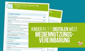 Kinder in der digitalen Welt: Der Mediennutzungsvertrag
