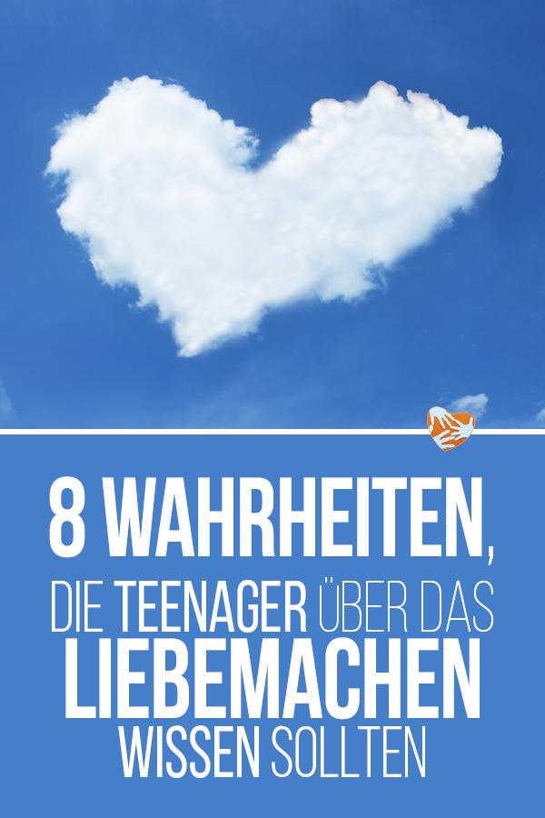 8 Wahrheiten, die Teenager über das Liebe machen wissen sollten