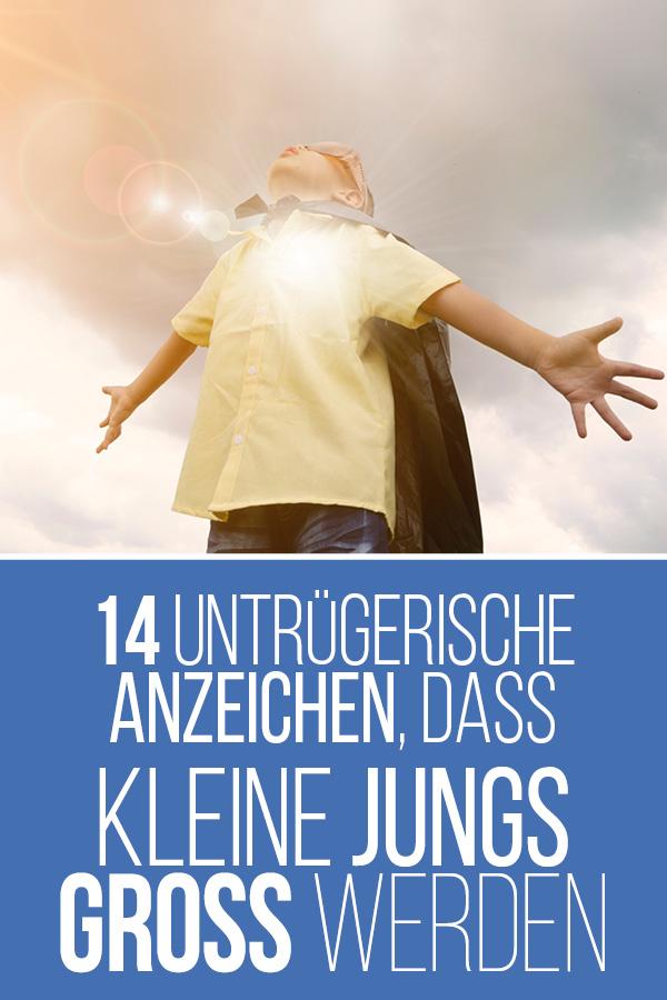 14 untrügerische Anzeichen, dass kleine Jungs groß werden