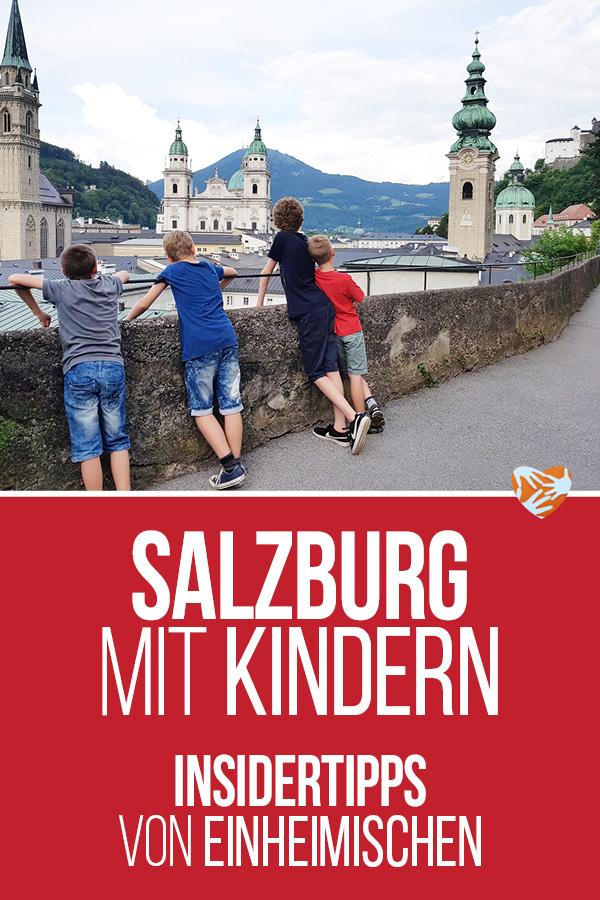 Salzburg mit Kind: Insidertipps von Einheimischen