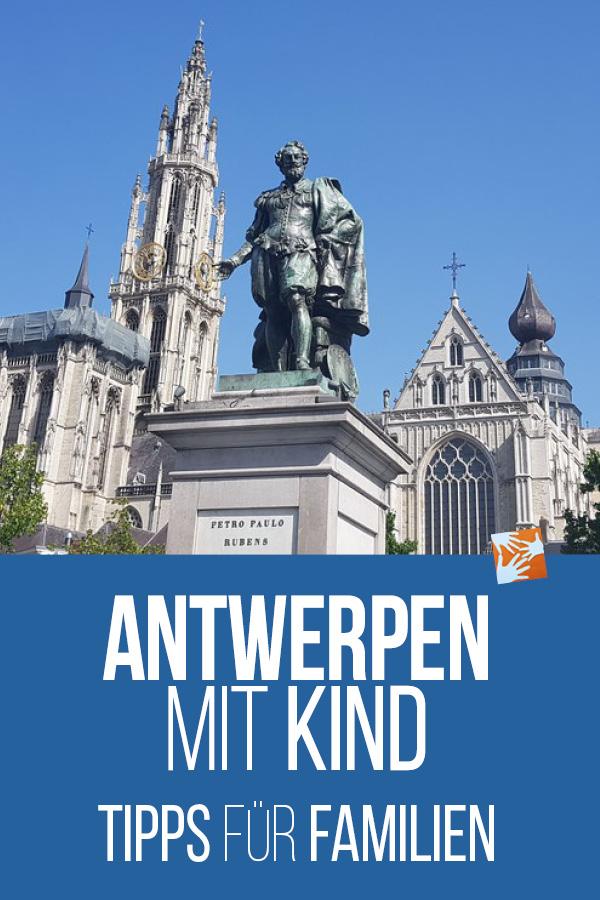 Antwerpen mit Kind: Tipps für den Städtetrip für Familien