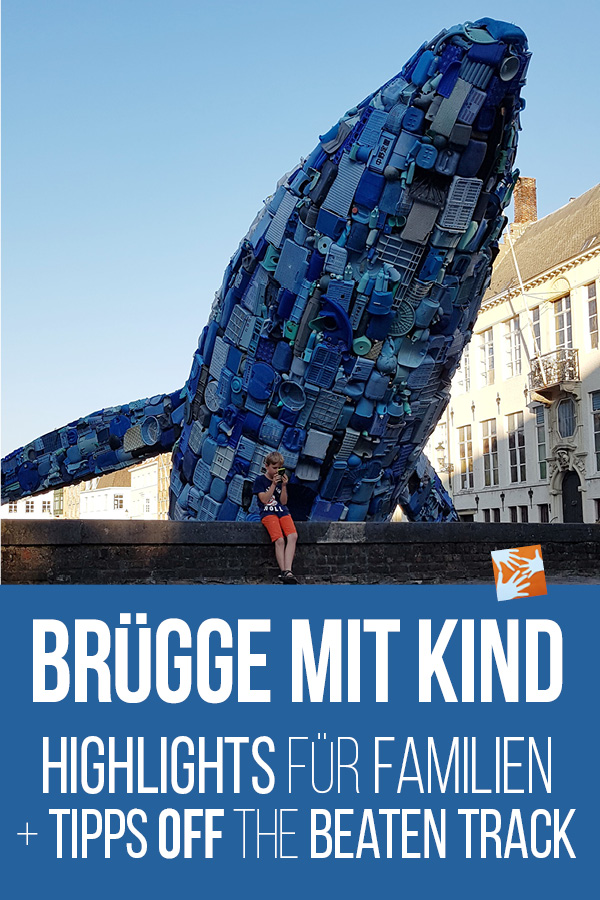 Brügge mit Kind: Highlights für Familien + Tipps off the beaten track