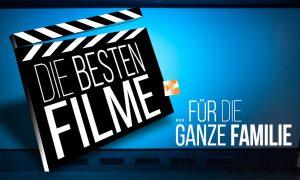 Die besten Kinderfilme: Filme für die ganze Familie