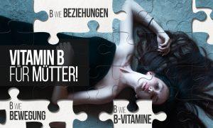 Mutter-Stress lass nach: Mütter brauchen Vitamin B
