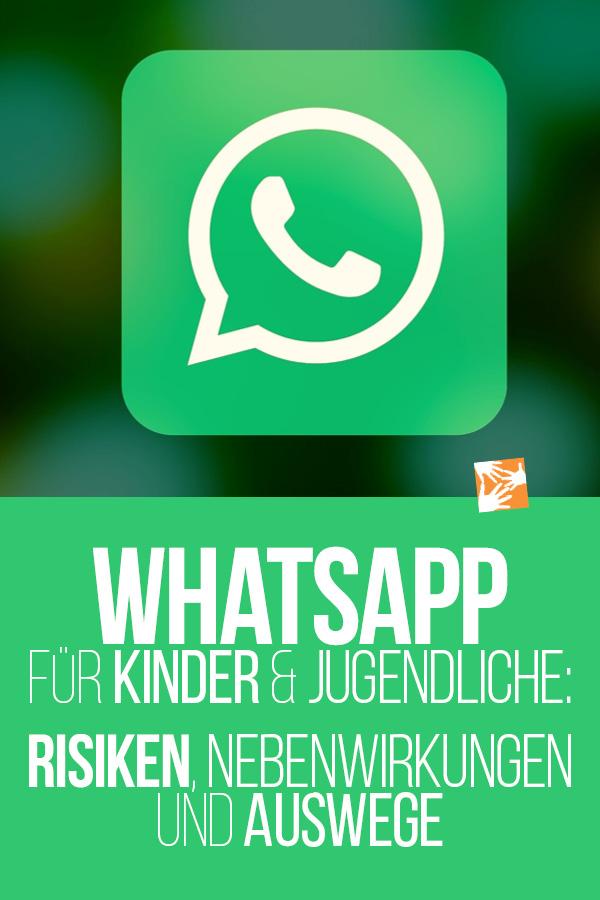 Tipps für Eltern zu WhatsApp-Risiken: WhatsApp für Kinder und Jugendliche - Risiken, Nebenwirkungen und Auswege