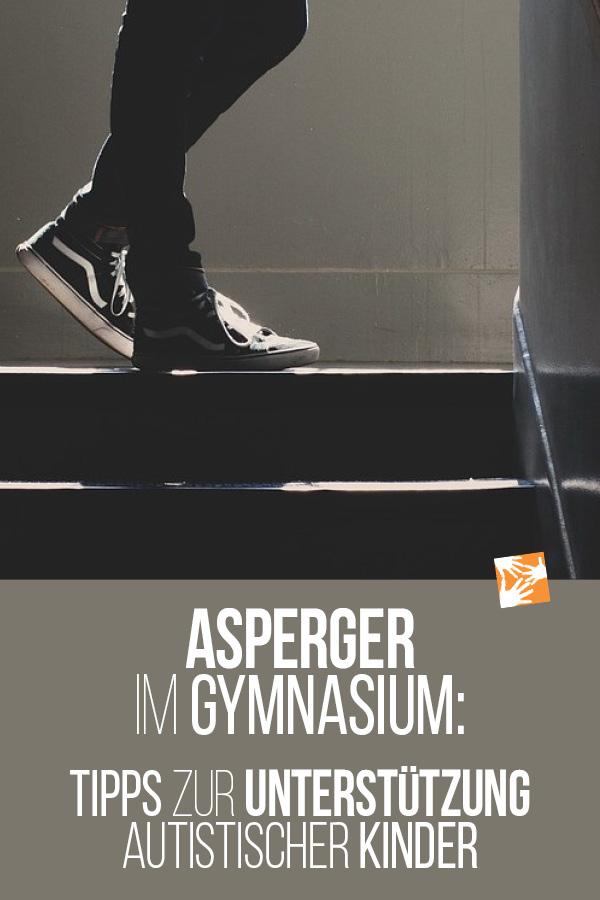 Asperger im Gymnasium: Tipps zur Unterstützung autistischer Kinder