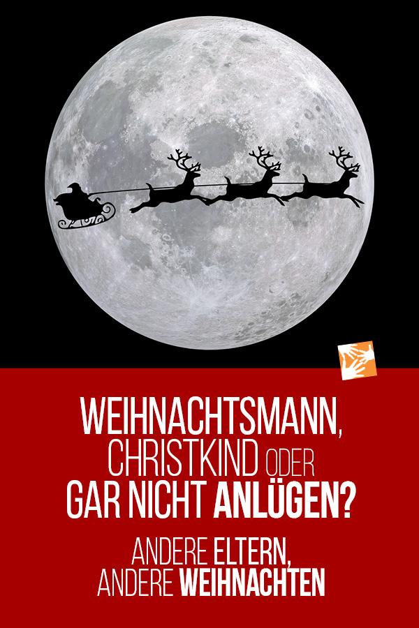 Weihnachtsmann, Christkind oder gar nicht anlügen? Wie andere Eltern mit Weihnachten umgehen.