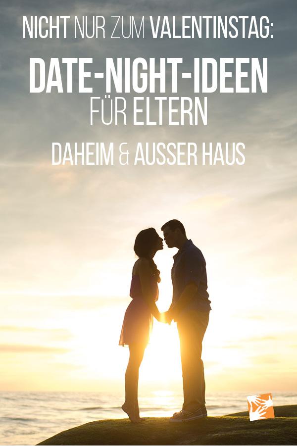 Date Night Ideen für Eltern daheim und außer Haus - nicht nur für den Valentinstag