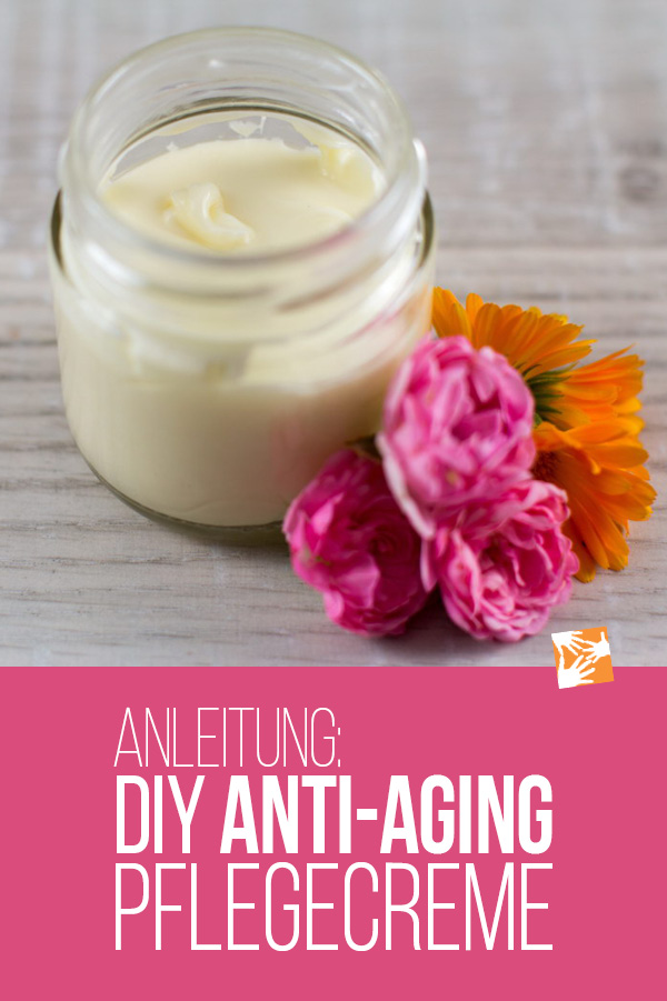 Selbstgemachte Anti-Aging Creme Anleitung