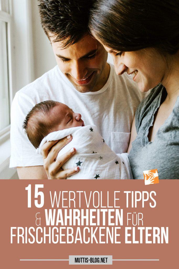 15 wertvolle Tipps für die erste Zeit mit Baby für frischgebackene Eltern