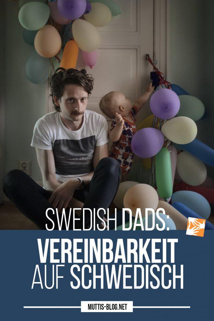 Swedish Dads: Vereinbarkeit zwischen Familie und Beruf auf Schwedisch