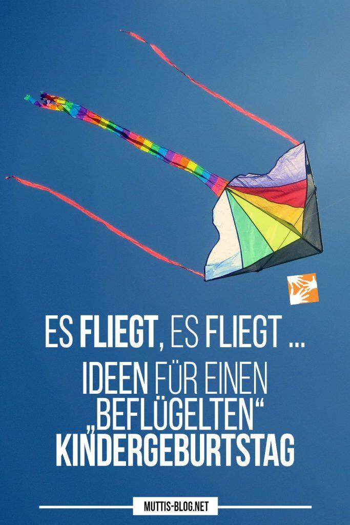 Es fliegt, es fliegt: Ideen für einen beflügelten Kindergeburtstag