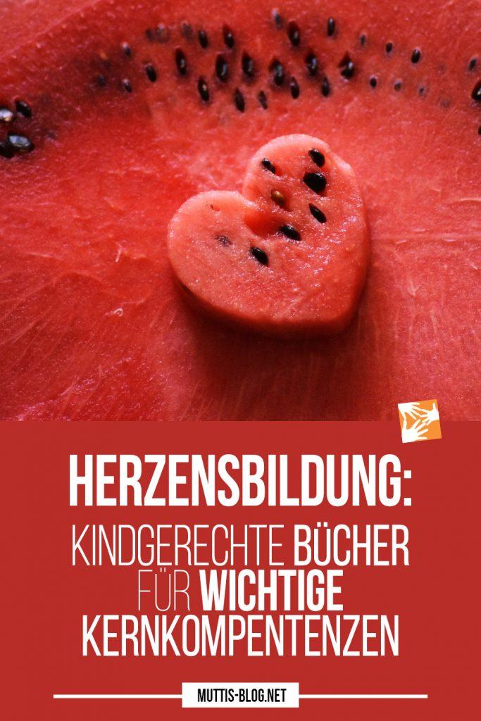 Herzensbildung: Kindgerechte Bücher für wichtige Kernkompentenzen