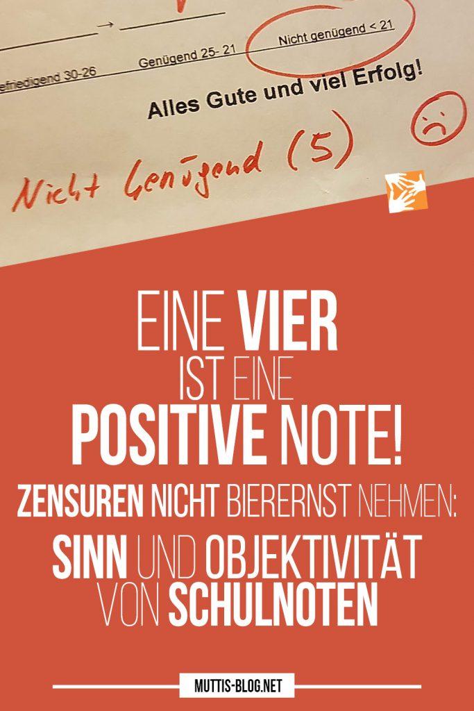 Schulnote Genügend: Eine Vier ist eine positive Note