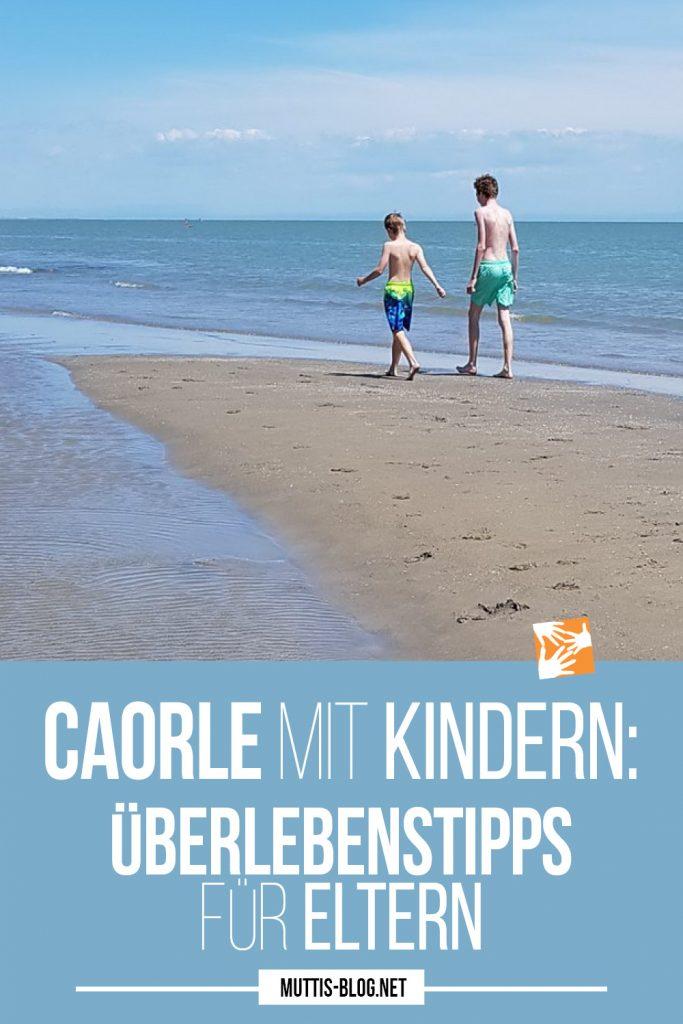 Caorle mit Kindern: Überlebenstipps für Eltern