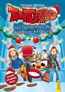 Tom Turbo - Das Geheimnis der Weihnachtsburg