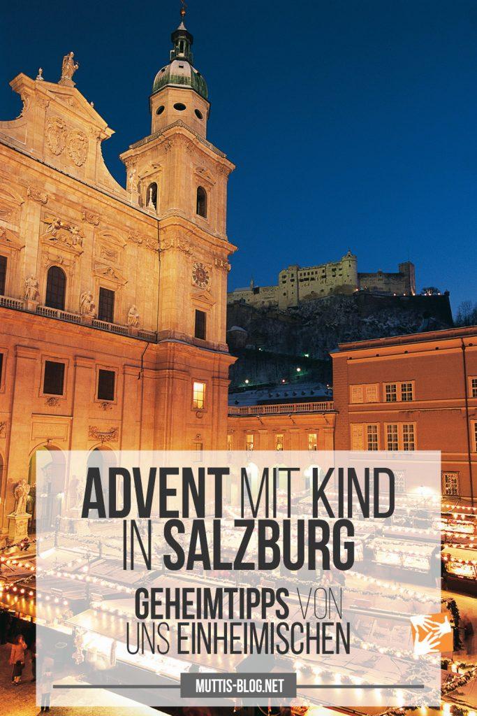 Advent mit Kindern in Salzburg: Geheimtipps von Einheimischen