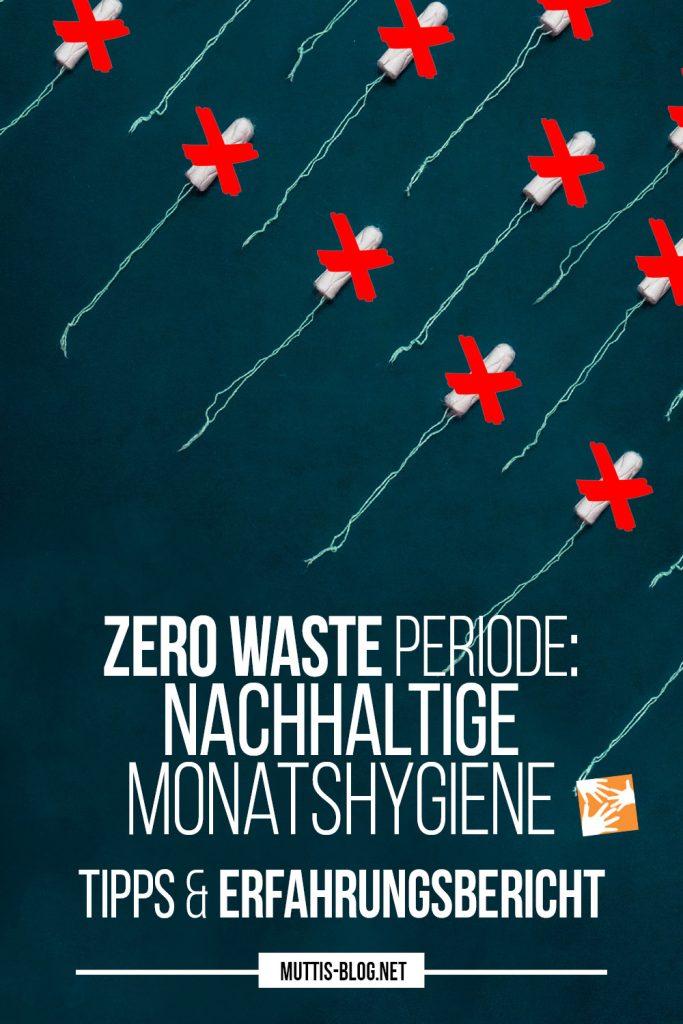 Zero Waste Periode: Nachhaltige Monatshygiene